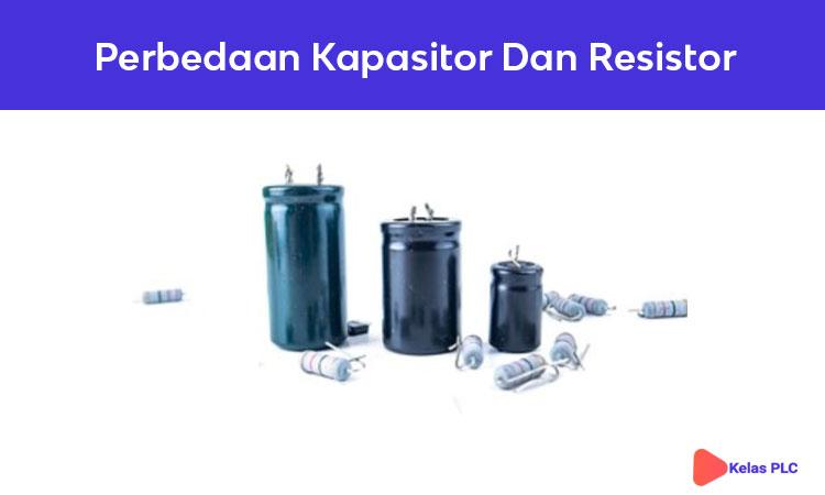 Perbedaan-Kapasitor-Dan-Resistor