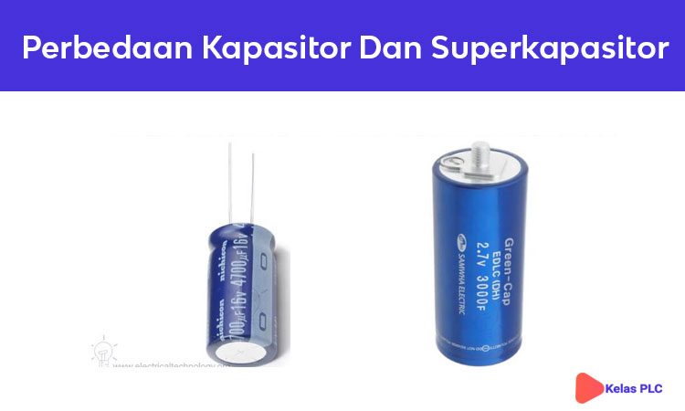 perbedaan-kapasitor-dan-superkapasitor-yang-harus-kamu-ketahui