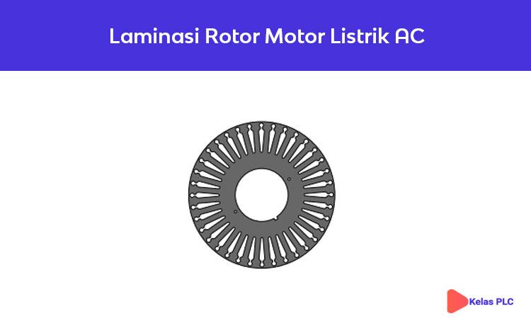 Laminasi-Rotor-Motor-Listrik-AC